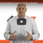 The quickest and easiest way to evict a tenant