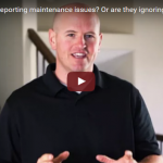 Are your tenants reporting maintenance issues Or are they ignoring them